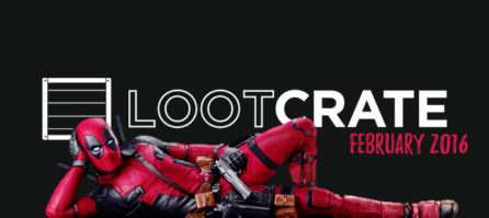 Loot Crate February 2016 Review – Very Dead