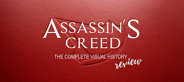 Assassin's Creed: The Complete Visual History Review