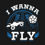 Rocket League - I wanna fly