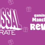 Colossal Crate March 2017 Review + Coupon